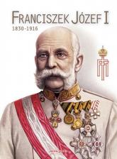 Franciszek Józef I 1830-1916 -  | mała okładka