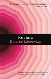 Kociarz - Kristen Roupenian | mała okładka