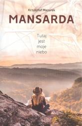 Mansarda - Krzysztof Mazurek | mała okładka