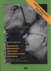 Wspieranie sprawności językowej i komunikacyjnej seniorów w perspektywie logopedii gerontologicznej Karty diagnozy i książka - Agnieszka Ogonowska | mała okładka