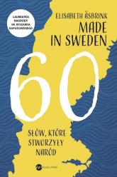 Made in Sweden. 60 słów, które stworzyły naród - Elisabeth Asbrink | mała okładka