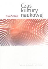 Czas kultury naukowej - Ewa Solska | mała okładka