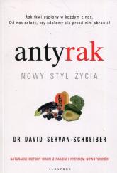 Antyrak Nowy styl życia - David Servan-Schreiber | mała okładka