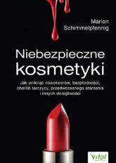 Niebezpieczne kosmetyki - Marion Schimmelpfenning | mała okładka
