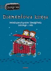 Diamentowa księga Detektywistyczne łamigłówki Lassego i Mai - Martin Widmark | mała okładka