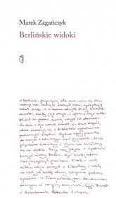 Berlińskie widoki - Marek Zagańczyk | mała okładka