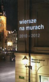 Wiersze na murach 2010-2012 -  | mała okładka