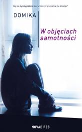 W objęciach samotności - Domika | mała okładka