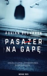 Pasażer na gapę - Adrian Bednarek | mała okładka