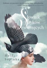 Słownik języków zwierzęcych - Heidi Sopinka | mała okładka