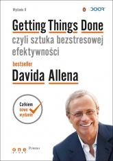 Getting Things Done czyli sztuka bezstresowej efektywności - David Allen | mała okładka
