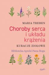 Choroby serca i układu krążenia Kuracje ziołowe - Maria Treben   mała okładka