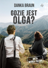 Gdzie jest Olga? - Danka Braun | mała okładka