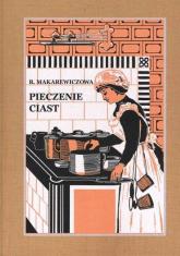 Pieczenie ciast - Róża Makarewiczowa   mała okładka