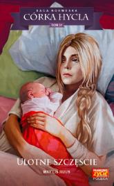 Córka hycla 31 Ulotne szczęście - Ruus May Lis | mała okładka