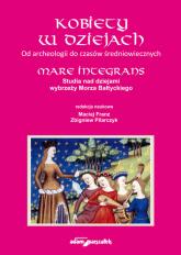 Kobiety w dziejach Od archeologii do czasów średniowiecznych -  | mała okładka