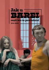 Jak u Barei, czyli kto to powiedział - Rafał Dajbor | mała okładka