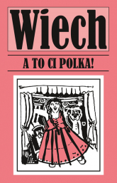 A to ci Polka! - Stefan Wiechecki | mała okładka