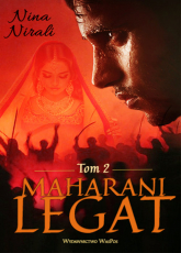 Maharani. Tom 2 Legat - Nirali Nina | mała okładka