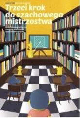 Trzeci krok do szachowego mistrzostwa - Maciej Sroczyński | mała okładka