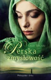 Perska zmysłowość - Laila Shukri | mała okładka