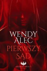 Pierwszy Sąd - Alec Wendy | mała okładka