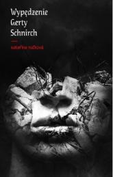 Wypędzenie Gerty Schnirch - Katerina Tuckowa | mała okładka
