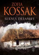 Suknia Dejaniry - Zofia Kossak   mała okładka