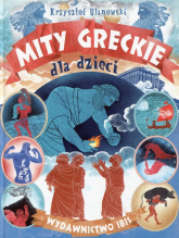 Mity greckie dla dzieci - Krzysztof Ulanowski | mała okładka