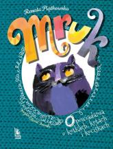 Mruk Opowiadania o kotkach, kotach i kociskach - Renata Piątkowska | mała okładka