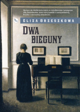 Dwa bieguny - Eliza Orzeszkowa | mała okładka