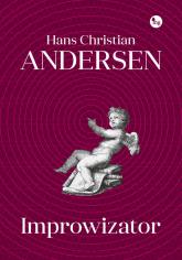 Improwizator - Andersen Hans Christian | mała okładka