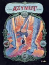 Azymut tom 3 Antropotamy Nihilu - Lupano Wilfrid, Andreae Jean-Baptiste | mała okładka