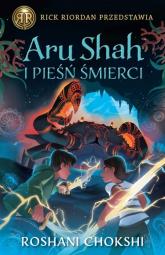 Aru Shah i pieśń śmierci Kroniki Pandawów Tom 2 - Roshani Chokshi | mała okładka
