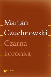 Czarna koronka - Marian Czuchnowski | mała okładka