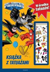 Super Przyjaciele DC Książka z tatuażami - . opracowanie zbiorowe | mała okładka