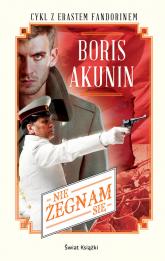 Nie żegnam się - Boris Akunin | mała okładka