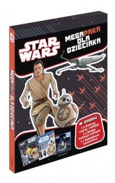 Gwiezdne Wojny Megapaka dla dzieciaka - zbiorowe opracowanie | mała okładka
