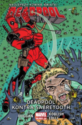 Deadpool Tom 3 Deadpool kontra Sabretooth - Gerry Duggan | mała okładka