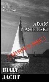 Biały jacht - Adam Nasielski   mała okładka