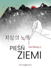 Pieśń ziemi - Lee Seung-u | mała okładka