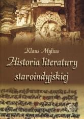 Historia literatury staroindyjskiej - Klaus Mylius | mała okładka