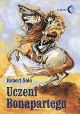 Uczeni Bonapartego - Robert Sole | mała okładka
