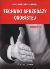 Techniki sprzedaży osobistej - Beata Zatwarnicka-Madura   mała okładka