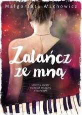 Zatańcz ze mną - Małgorzata Wachowicz | mała okładka