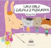 Lama Lenka i zabawa z przyjaciółmi - Patrycja Filak | mała okładka