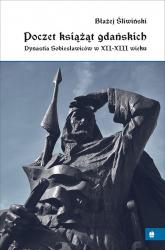 Poczet książąt gdańskich - Błażej Śliwiński | mała okładka