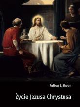 Życie Jezusa Chrystusa - Sheen Fulton J. | mała okładka