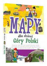 Mapy dla dzieci Góry Polski - Patrycja Zarawska | mała okładka