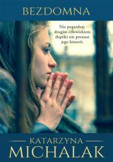 Bezdomna - Katarzyna Michalak | mała okładka
